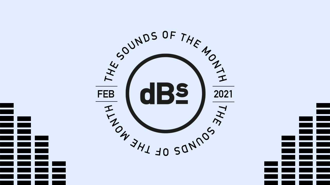Sounds of dBs - February 2021 (Featured Image)
